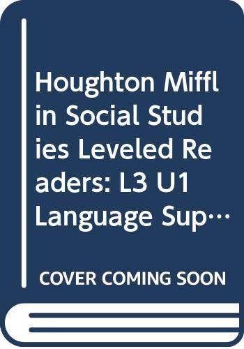 Houghton Mifflin Social Studies Leveled Readers: L3: HOUGHTON MIFFLIN