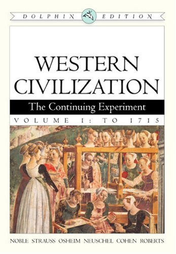 9780618561919: Western Civilization: The Continuing Experiment, Dolphin Edition, Volume 1: To 1715 (v. 1)