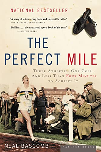 9780618562091: The Perfect Mile: Three Athletes, One Goal, and Less Than Four Minutes to Achieve It