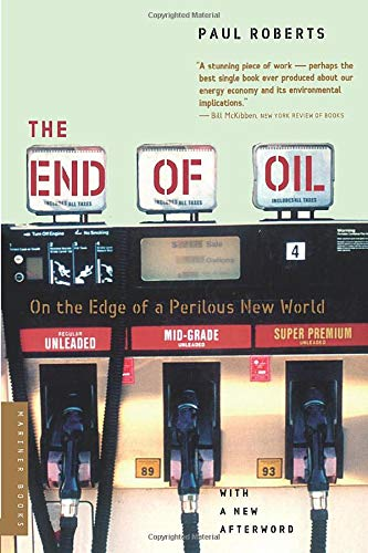 9780618562114: The End Of Oil: On The Edge Of A Perilous New World