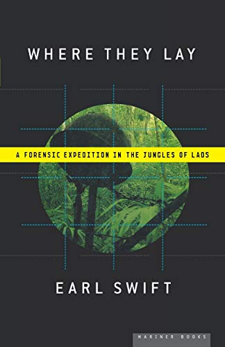 9780618562428: Where They Lay: A Forensic Expedition in the Jungles of Laos