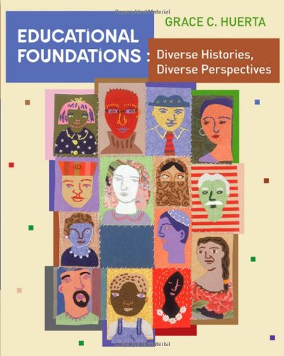 9780618562558: Educational Foundations: Diverse Histories, Diverse Perspectives