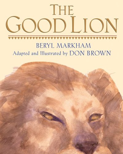 The Good Lion: HMH Books for Young Readers