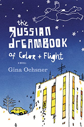 The Russian Dreambook [Dream Book] of Color + [and] Flight (SIGNED)