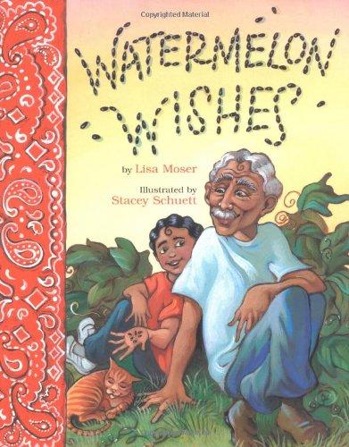 9780618564330: Watermelon Wishes