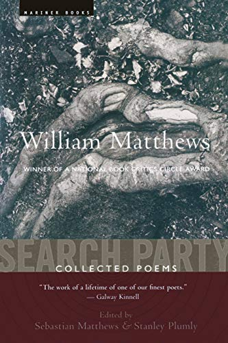 9780618565856: Search Party: Collected Poems Of William Matthews