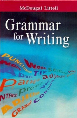 McDougal Littell Literature: Grammar for Writing Grade 7: LITTEL, MCDOUGAL