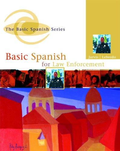 9780618567850: Basic Spanish for Law Enforcement