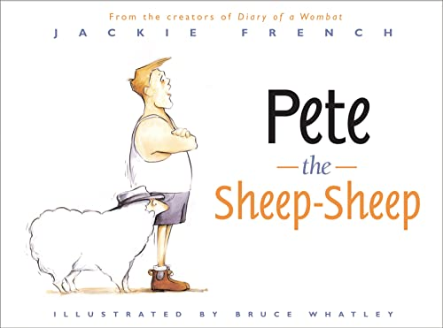 Pete the Sheep-Sheep (9780618568628) by Jackie French