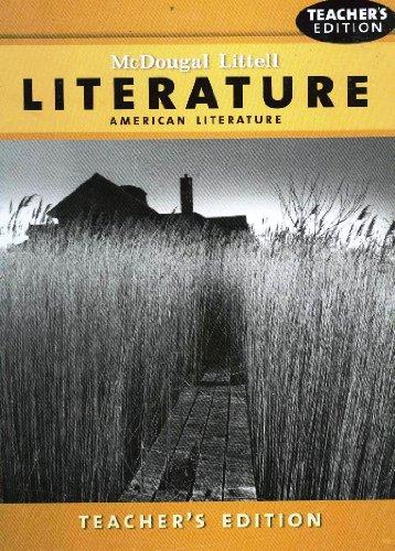 9780618568710: McDougal Littell Literature: Teacher Edition Grade 11 American Literature 2008