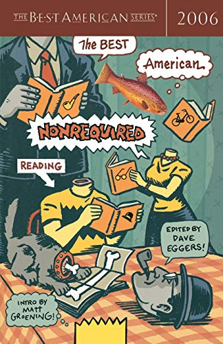 9780618570515: The Best American Nonrequired Reading 2006 (The Best American Series)