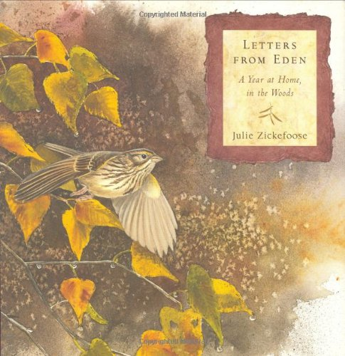 Letters From Eden: A Year at Home, in the Woods