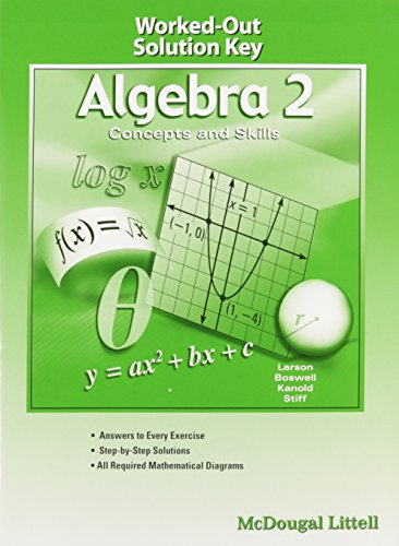 Algebra 2: Concepts and Skills: Worked-Out Solution Key: LITTEL, MCDOUGAL