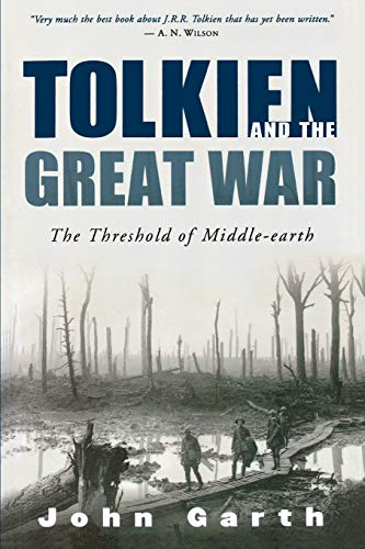 9780618574810: Tolkien and the Great War: The Threshold of Middle-Earth