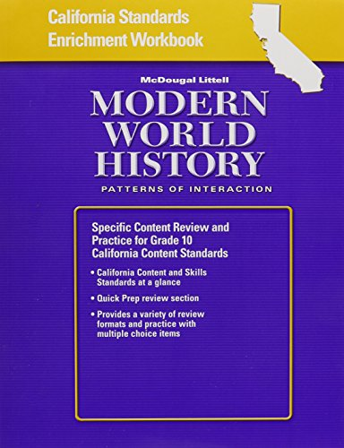 9780618577088: California Standards Enrichment Workbook: McDougal Littell Modern World History: Patterns of Interaction: Specific Content Review and Practice for Grade 10 California Content Standards