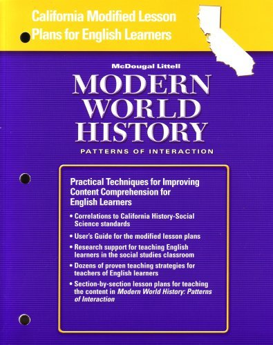 World History: Patterns of Interaction California: Lesson Plans Grades 9-12 Modern World History: ...