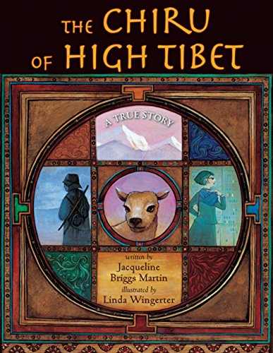 The Chiru of High Tibet: A True: Jacqueline Briggs Martin