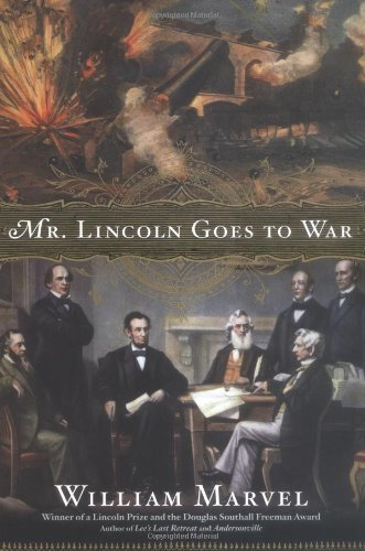 9780618583492: Mr. Lincoln Goes to War