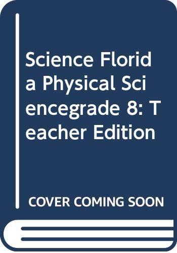 9780618583799: McDougal Littell Science Florida: Teachers Edition Grade 8 Physical Science 2006