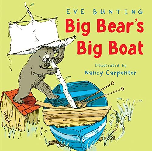 9780618585373: Big Bear's Big Boat