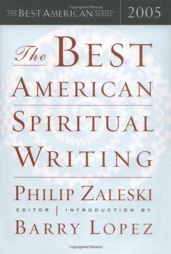 The Best American Spiritual Writing 2005: Philip Zaleski, Barry