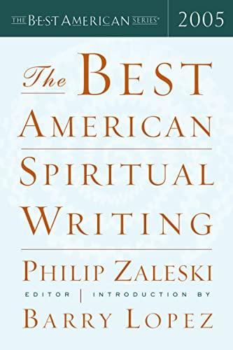 The Best American Spiritual Writing 2005: Philip Zaleski
