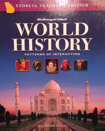 9780618586899: World History: Patterns of Interaction Georgia: Teacher Edition Grades 9-12 2006