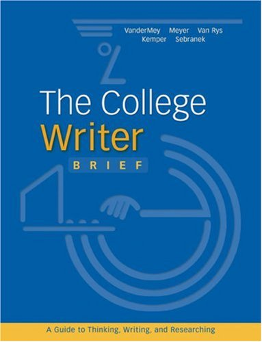 9780618588954: The College Writer: Brief