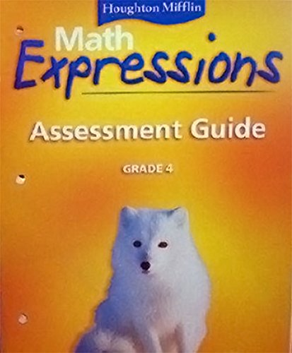 9780618589494: Math Expressions: Assessment Guide Grade 4