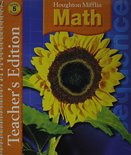 Houghton Mifflin Math: Teacher Edition Grade 5 Volume 1 2007 (0618591192) by Carol Greenes; Matt Larson; Miriam A. Leiva; Jean M. Shaw; Lee Stiff; Bruce Vogeli; Karol Yeatts