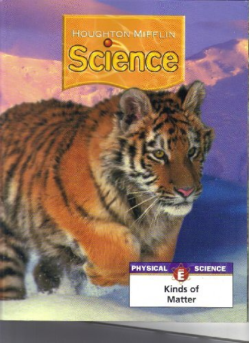 9780618591749: Houghton Mifflin Science: Modular Softcover Student Edition Grade 5 Unit E: Kinds of Matter 2007