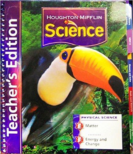 Houghton Mifflin Science: Teacher's Edition Unit Book Level 3 Physical 2007: MIFFLIN, HOUGHTON