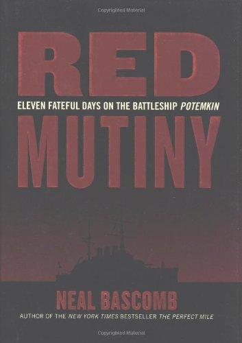 9780618592067: Red Mutiny: Eleven Fateful Days on the Battleship Potemkin