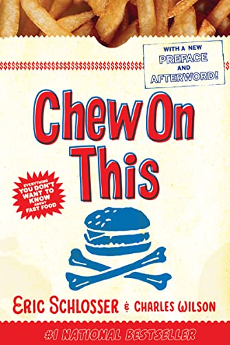 9780618593941: Chew on This: Everything You Don't Want to Know about Fast Food