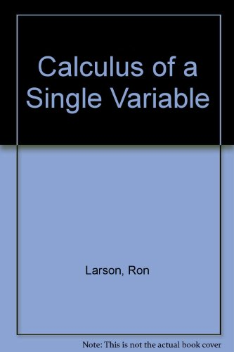 9780618595587: Calculus of a Single Variable