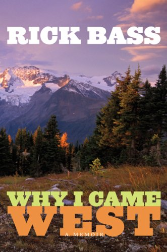 9780618596751: Why I Came West