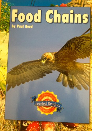 9780618599929: Food Chains, Leveled Readers Below Level 3 Unit B: Houghton Mifflin Science Leveled Readers