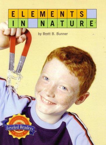 Elements in Nature (Leveled Readers): Brett B Bunner
