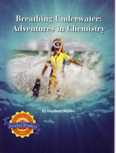 9780618600601: Houghton Mifflin Leveled Readers, Breathing Underwater: Adventures in Chemistry (Physical Science: what is Matter?: It's Elemental)