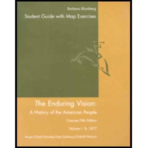 9780618604258: Study Guide for Boyer/Clark/Hawley/Kett/Salisbury/Sitkoff/Woloch's The Enduring Vision: A History of the American People, Volume I: To 1877, Concise, 5th