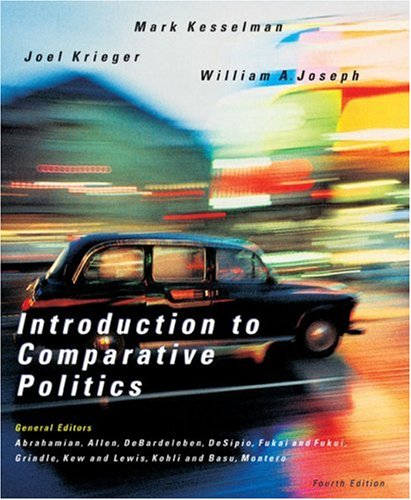 Introduction to Comparative Politics: Political Challenges and: Kesselman, Mark, Krieger,