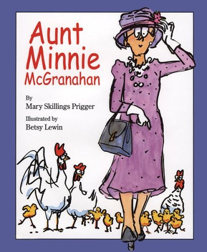 Aunt Minnie McGranahan: Prigger, Mary Skillings