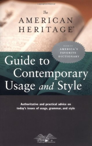 9780618604999: The American Heritage Guide to Contemporary Usage and Style