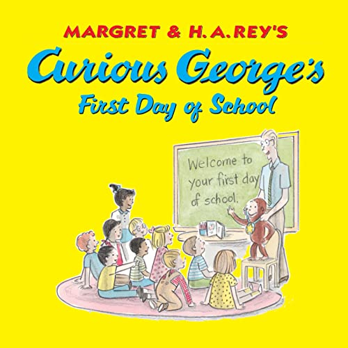 9780618605637: Curious George's First Day of School