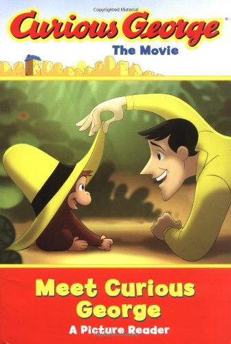 Curious George the Movie: Meet Curious George: Rey, H. A.;