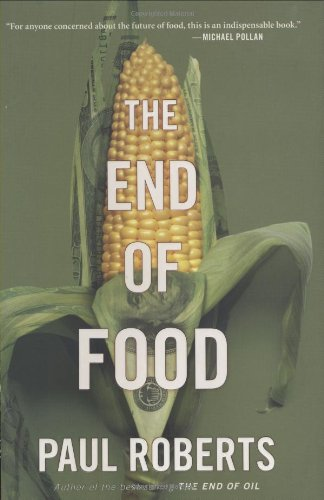 The End of Food (0618606238) by Roberts, Paul
