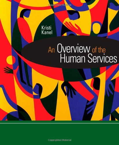 9780618607600: An Overview of the Human Services (Introduction to Human Services)