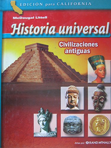 9780618608034: McDougal Littell World History California: Student Edition (Spanish) Grades 6-8 Ancient Civilizations 2006 (Spanish Edition)