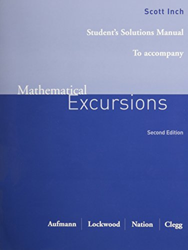 Mathematical Excursions: Student Solutions Manual: Richard N. Aufmann