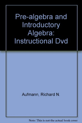 9780618609529: Instructional Dvds: By Dana Mosely: Used with ...Aufmann-Prealgebra and Introductory Algebra; Aufmann-Prealgebra and Introductory Algebra